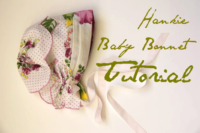 Hankie baby bonnet tutorial